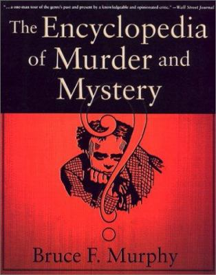 The Encyclopedia of Murder and Mystery 9780312294144