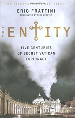 The Entity: Five Centuries of Secret Vatican Espionage 9780312375942