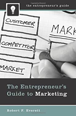 The Entrepreneur's Guide to Marketing 9780313350481