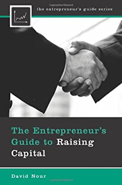 The Entrepreneur's Guide to Raising Capital 9780313356025