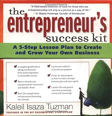 The Entrepreneur's Success Kit: A 5-Step Lesson Plan to Create and Grow Your Own Business [With WorkbookWith 140 Adviser CardsWith 2 CDs]