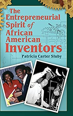 The Entrepreneurial Spirit of African American Inventors 9780313363351