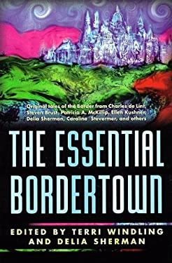 The Essential Borderland 9780312865931