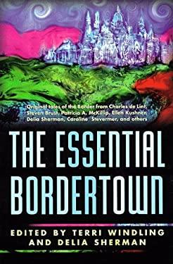 The Essential Borderland