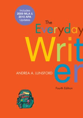 Everyday Writer: Includes 2009 MLA & 2010 APA Updates 9780312664848