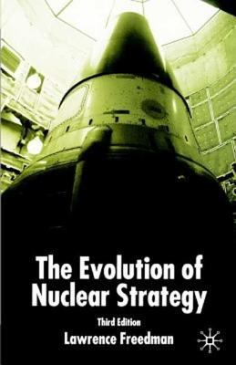 Evolution of Nuclear Strategy, Second Edition 9780312028435