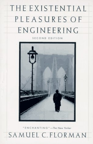 The Existential Pleasures of Engineering 9780312141042