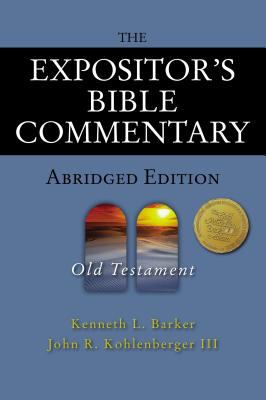 The Expositor's Bible Commentary - Abridged Edition: Old Testament 9780310254966