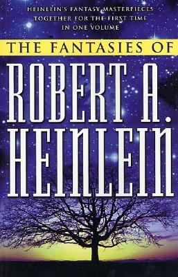 The Fantasies of Robert A. Heinlein 9780312875572