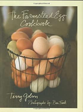 The Farmstead Egg Cookbook 9780312354589