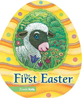 The First Easter 9780310708421