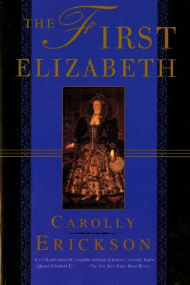 The First Elizabeth 9780312168421