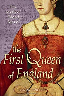 The First Queen of England: The Myth of