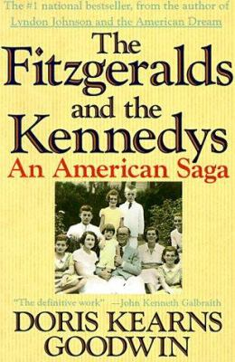 The Fitzgeralds and the Kennedys 9780312063542