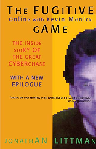 The Fugitive Game: Online with Kevin Mitnick 9780316528696