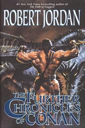 The Further Chronicles of Conan: Conan the Magnificent/Conan the Triumphant/Conan the Victorious 952113