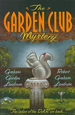 The Garden Club Mystery 9780312185701