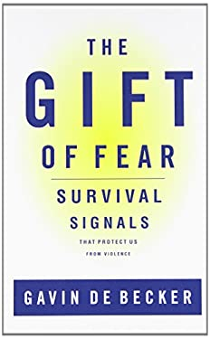 The Gift of Fear: Survival Signals That Protect Us from Violence 9780316235020