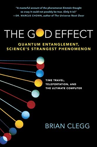 The God Effect: Quantum Entanglement, Science's Strangest Phenomenon 9780312343415