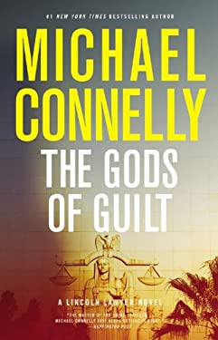 The Gods of Guilt (Lincoln Lawyer)