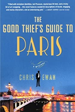 The Good Thief's Guide to Paris: A Mystery 9780312578053