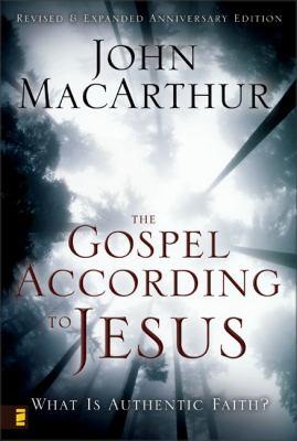 The Gospel According to Jesus: What Is Authentic Faith? 9780310287292