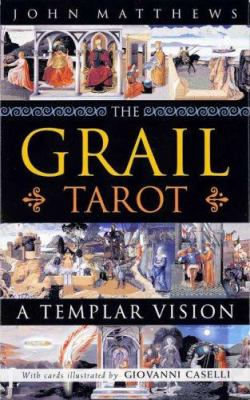 The Grail Tarot: A Templar Vision [With 192 Page Book] 9780312363451