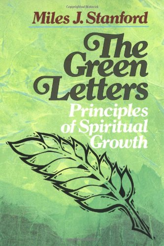 The Green Letters: Principles of Spiritual Growth 9780310330011