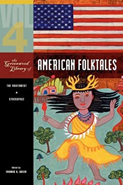 The Greenwood Library of American Folktales 9780313337765