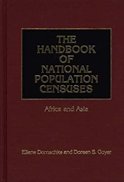 The Handbook of National Population Censuses: Africa and Asia 9780313253614