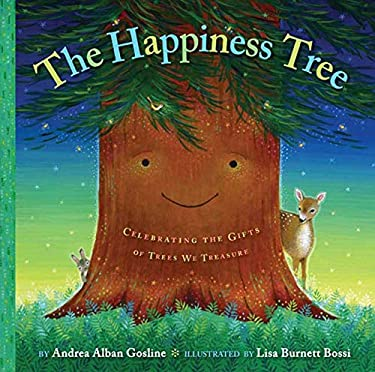 The Happiness Tree: Celebrating the Gifts of Trees We Treasure 9780312370176