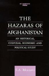 The Hazaras of Afghanistan: An Historical, Cultural, Economic and Political Study