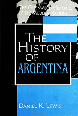 The History of Argentina 9780313312564