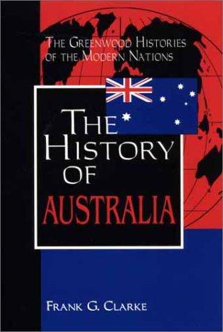 The History of Australia 9780313314988