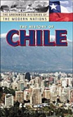 The History of Chile 9780313317590