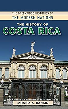 The History of Costa Rica 9780313379444