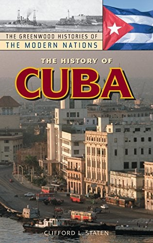 The History of Cuba 9780313316906