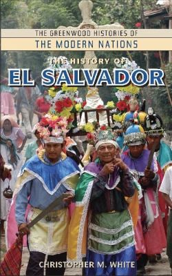 The History of El Salvador 9780313349287