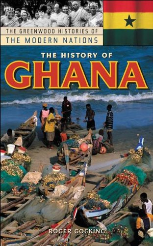 The History of Ghana 9780313318948