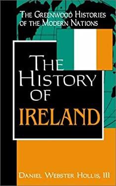 The History of Ireland 9780313312816
