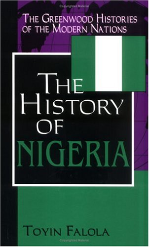 The History of Nigeria 9780313306822