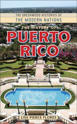 The History of Puerto Rico 9780313354182