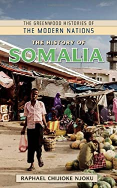 The History of Somalia 9780313378577