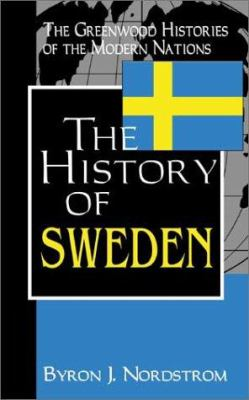 The History of Sweden 9780313312588
