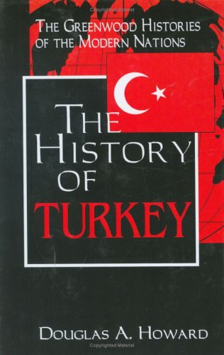 The History of Turkey 9780313307089
