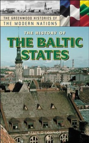 The History of the Baltic States 9780313323553