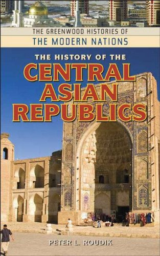 The History of the Central Asian Republics 9780313340130