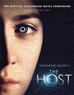 The Host: The Official Illustrated Movie Companion 9780316230780