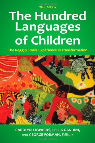 The Hundred Languages of Children: The Reggio Emilia Experience in Transformation 9780313359613