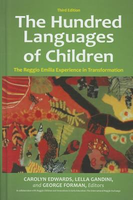 The Hundred Languages of Children: The Reggio Emilia Experience in Transformation - 3rd Edition